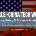 U.S.-China Tech War Analysis & Updates
